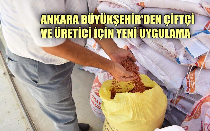 Ankara Büyükşehir'den çiftçi ve üretici için yeni uygulama