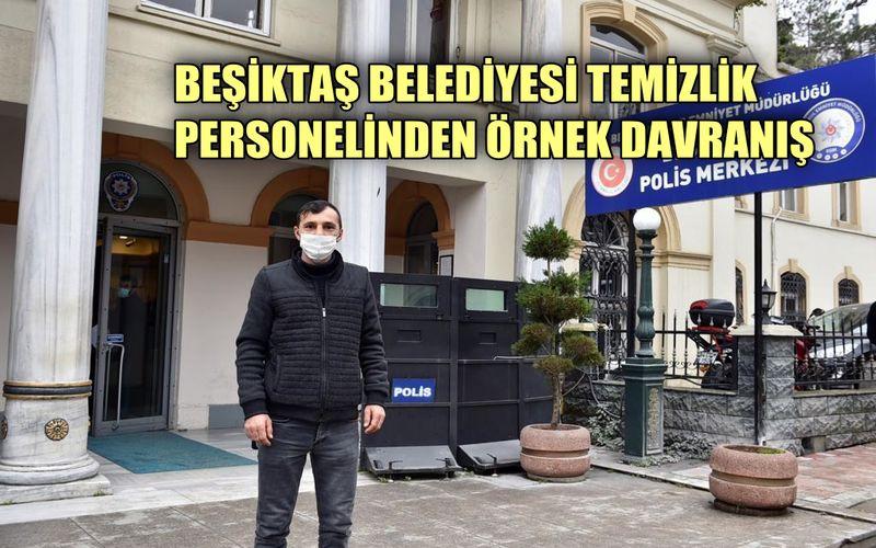 Beşiktaş Belediyesi temizlik personelinden örnek davranış