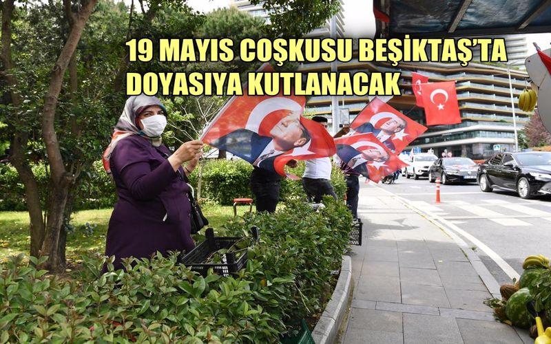19 Mayıs coşkusu Beşiktaş'ta doyasıya kutlanacak