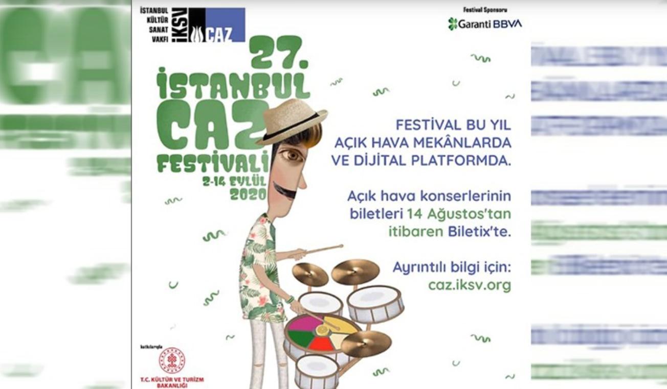 27. İstanbul Caz Festivali, değişen programıyla Eylül'de yapılacak