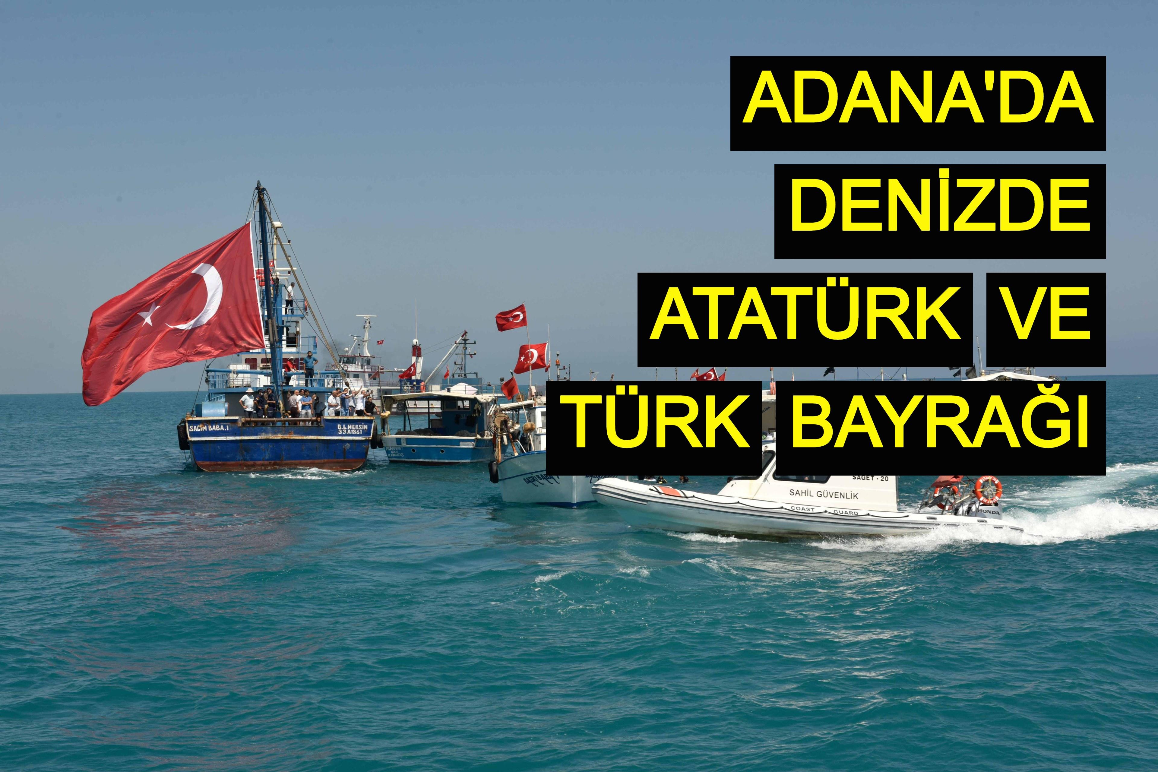 Adana Büyükşehir dalgıçları denizde Atatürk portresi ve Türk bayrağı açtı