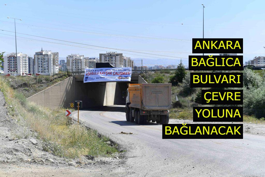 Ankara Bağlıca Bulvarı çevre yoluna bağlanacak