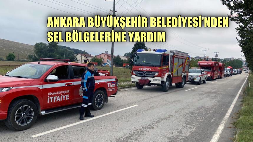 Ankara Büyükşehir Belediyesi'nden sel bölgelerine yardım