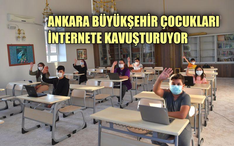 Ankara Büyükşehir kırsal mahallelerdeki çocukları internete kavuşturuyor