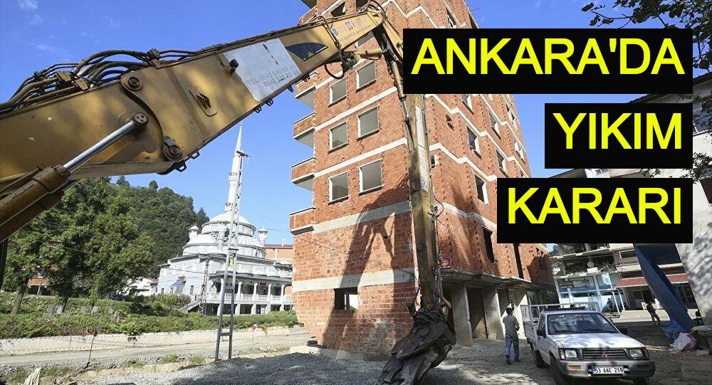 Ankara'da yıkım kararı