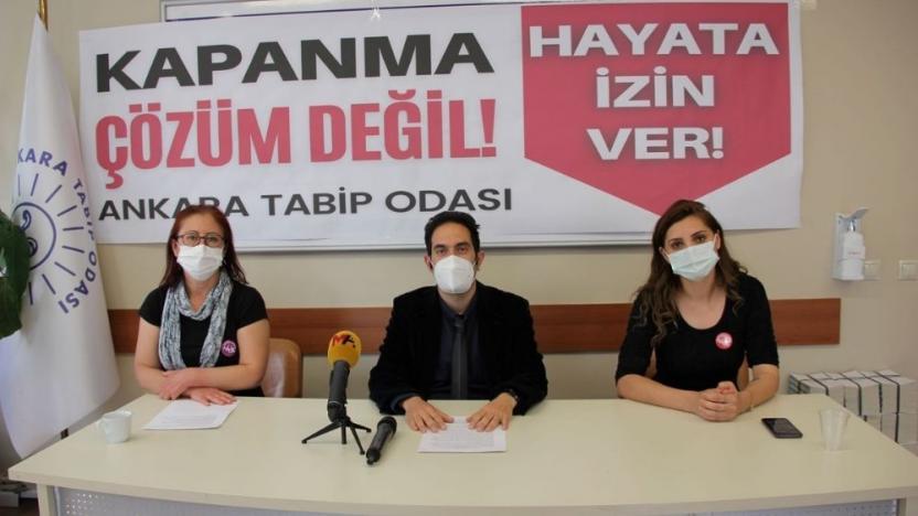 Ankara Tabip Odası: Kapanma çözüm değil, hayata izin verin