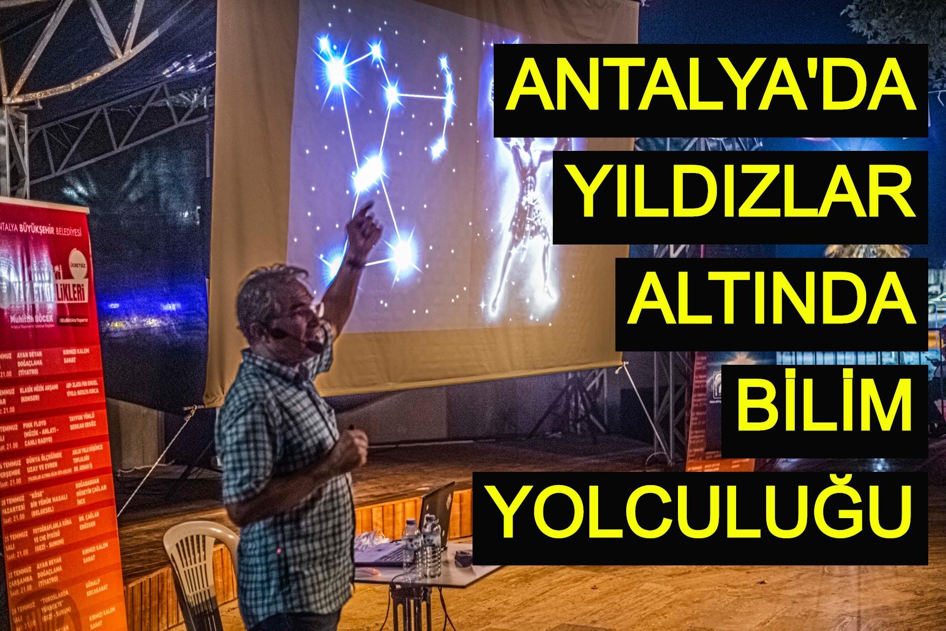 Antalya'da yıldızlar altında bilim yolculuğu