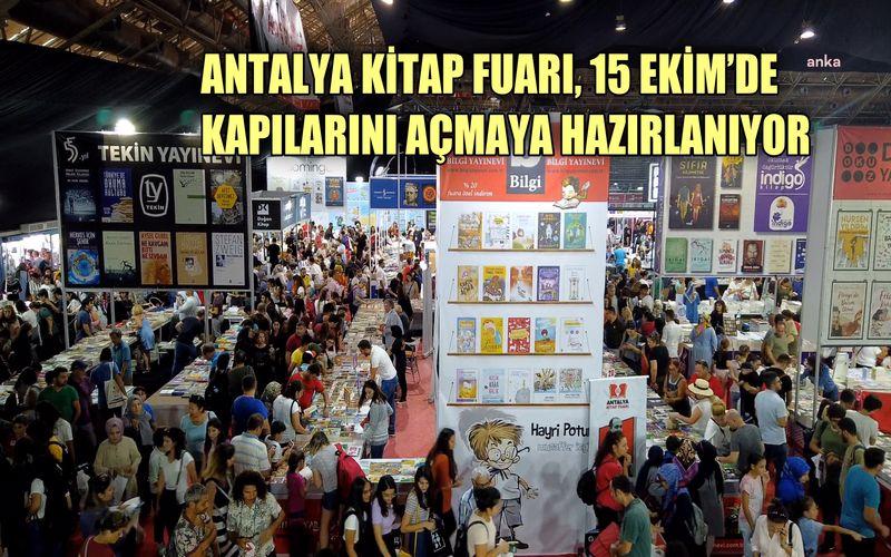 Antalya Kitap Fuarı, 15 Ekim'de kapılarını açmaya hazırlanıyor
