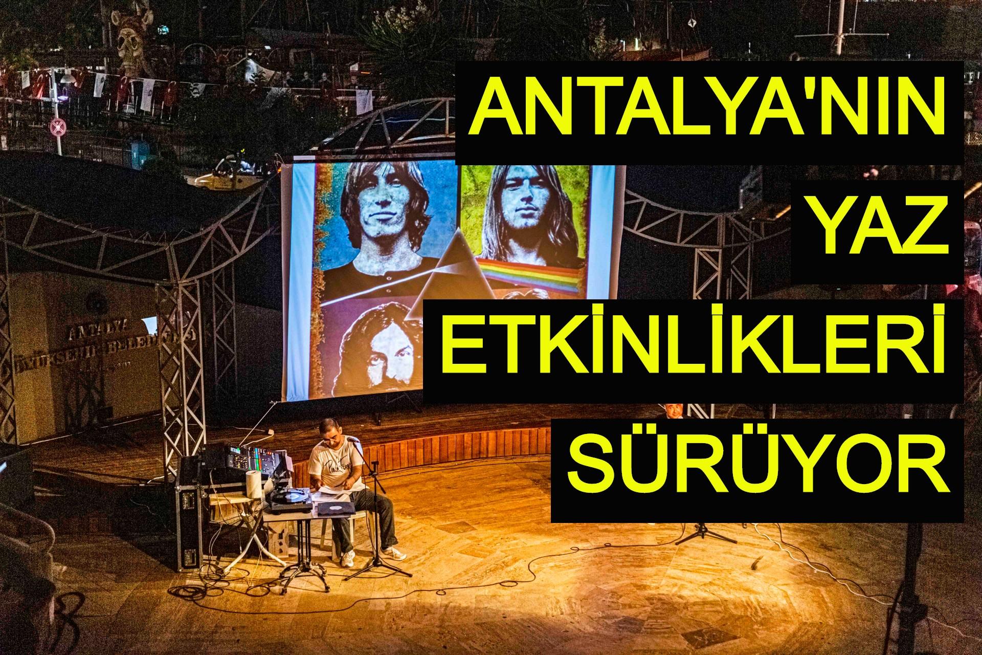 Antalya'nın yaz etkinlikleri sürüyor