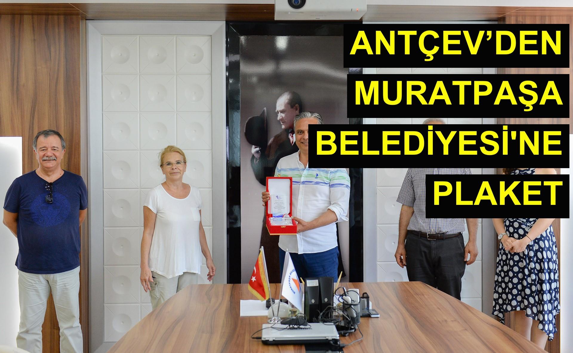 Antçev'den Muratpaşa Belediyes'ine Plaket