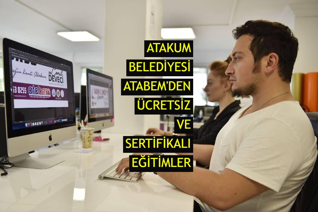 Atakum Belediyesi ATABEM'den ücretsiz ve sertifikalı eğitimler