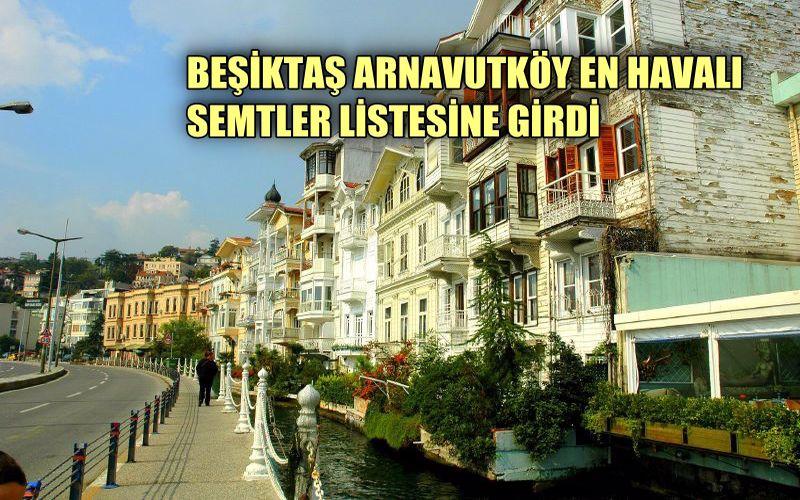Arnavutköy dünyanın en havalı semtlerinden biri seçildi