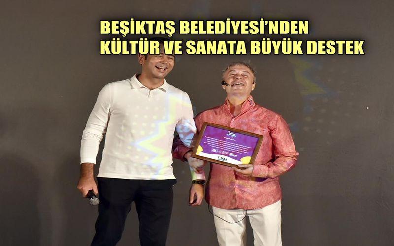 Beşiktaş Belediyesi'nden kültür sanata büyük destek