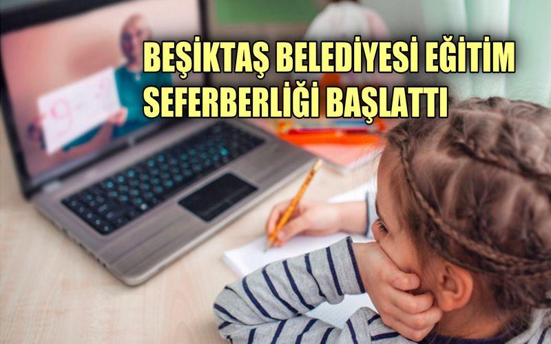 Beşiktaş Belediyesi eğitim seferberliği başlattı