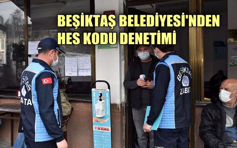 Beşiktaş Belediyesi'nden HES kodu denetimi