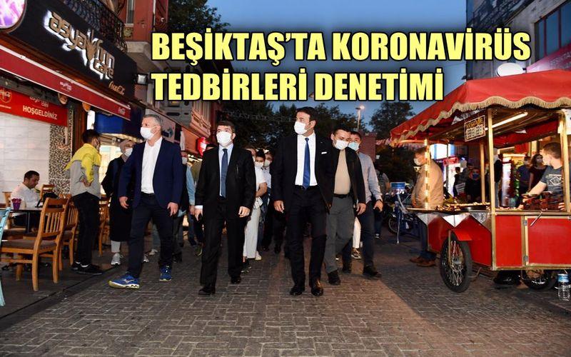 Beşiktaş'ta koronavirüs tedbirleri denetimi yapıldı