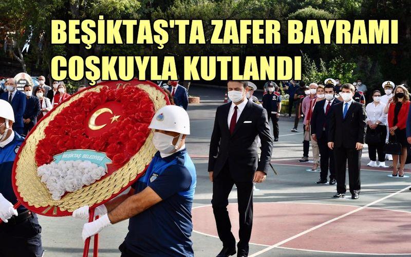 Beşiktaş'ta Zafer Bayramı coşkusu