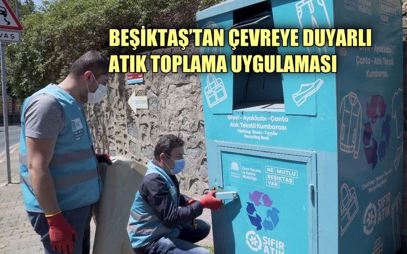 Beşiktaş'tan çevreye duyarlı atık toplama uygulaması