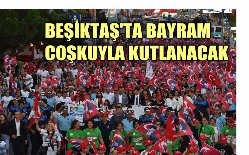Beşiktaş'ya 30 Ağustos Zafer Bayramı coşkuyla kutlanacak