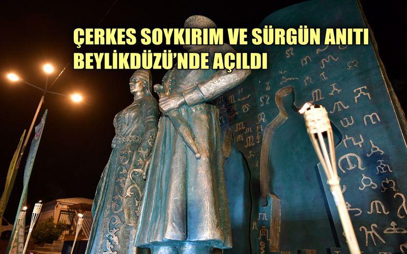 Çerkes Soykırım ve Sürgün Anıtı Beylikdüzü'nde açıldı