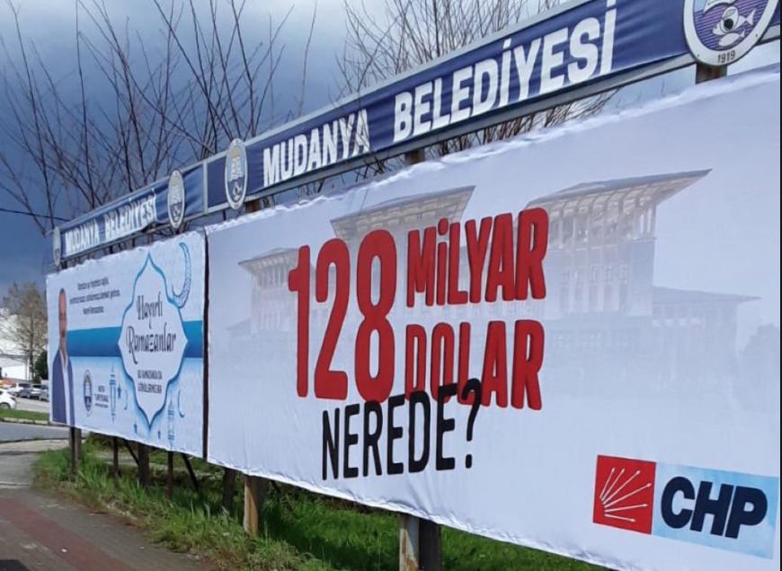 CHP'nin '128 milyar dolar nerede?' afişleri hakkında soruşturması başlatıldı