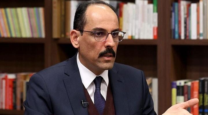 Cumhurbaşkanlığı Sözcüsü: Ermenistan'la normalleşmeye olumlu bakıyoruz