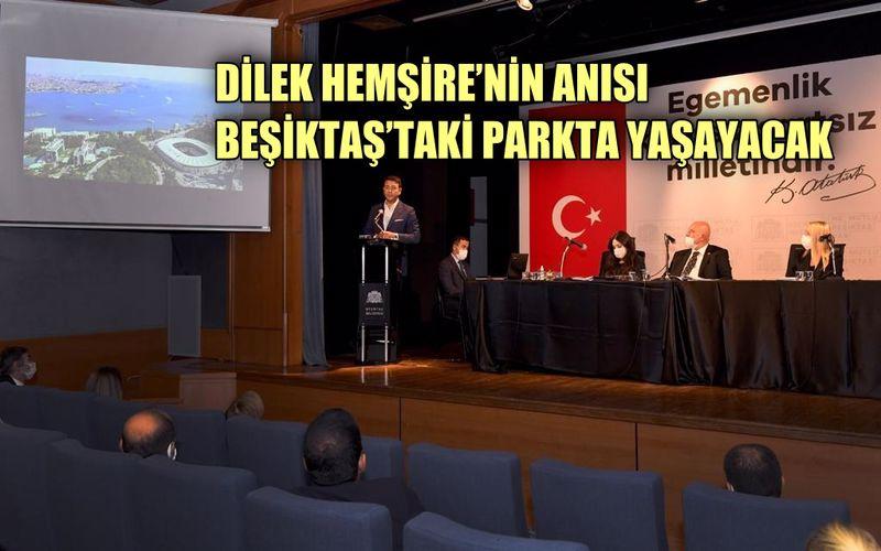 Dilek hemşirenin anısı Beşiktaş'taki parkta yaşayacak