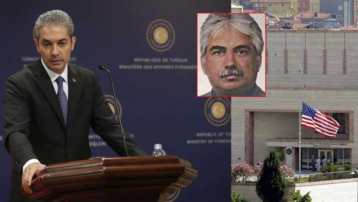 Dışişleri'nden ABD'nin Metin Topuz açıklamasına yanıt