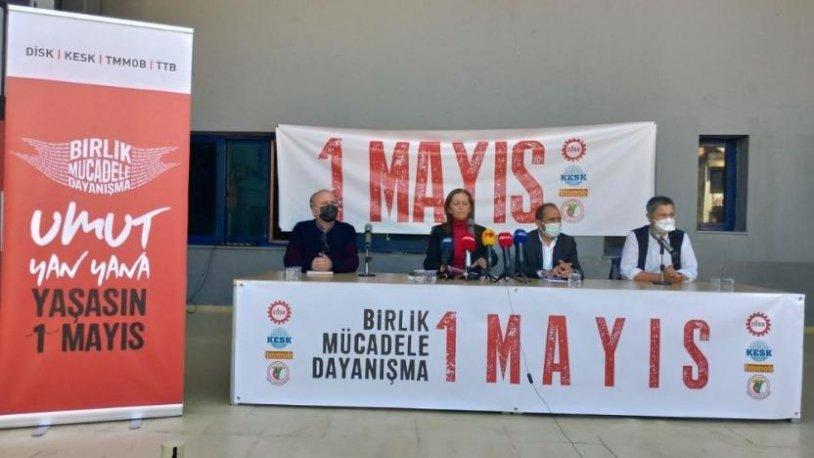 DİSK, KESK , TMMOB, TTB 1 Mayıs programını açıkladı