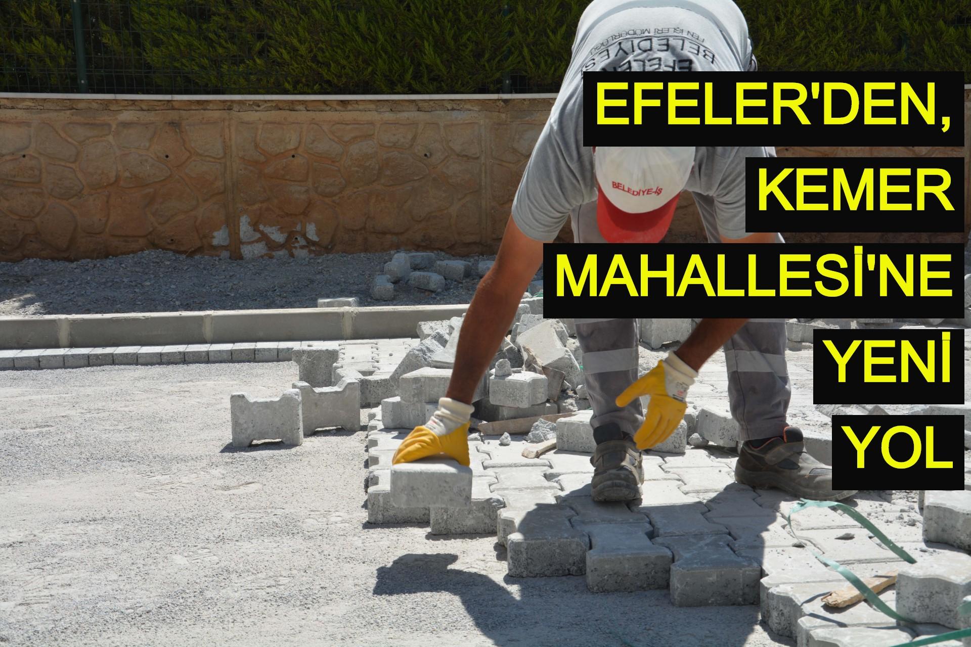 Efeler'den, Kemer Mahallesi'ne yeni yol