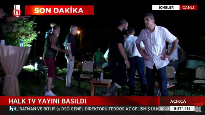 Halk TV'nin Marmaris'teki canlı yayınına baskın