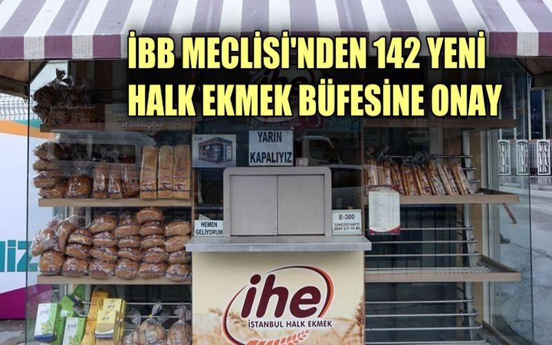 İBB Meclisi'nden 142 yeni Halk Ekmek büfesine onay çıktı