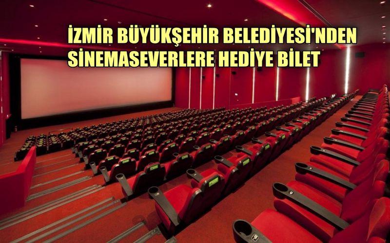 İzmir Büyükşehir Belediyesi sinemaseverlere bilet hediye ediyor