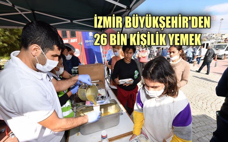 İzmir Büyükşehir'den depremzedelere 26 bin kişilik yemek