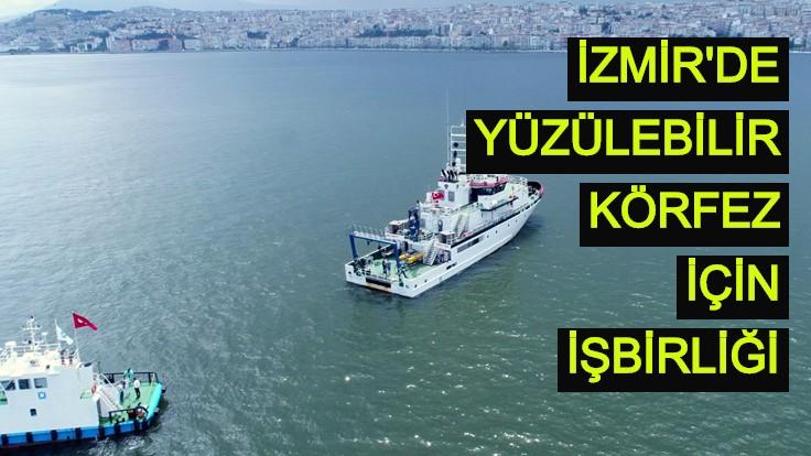 İzmir'de yüzülebilir körfez için işbirliği