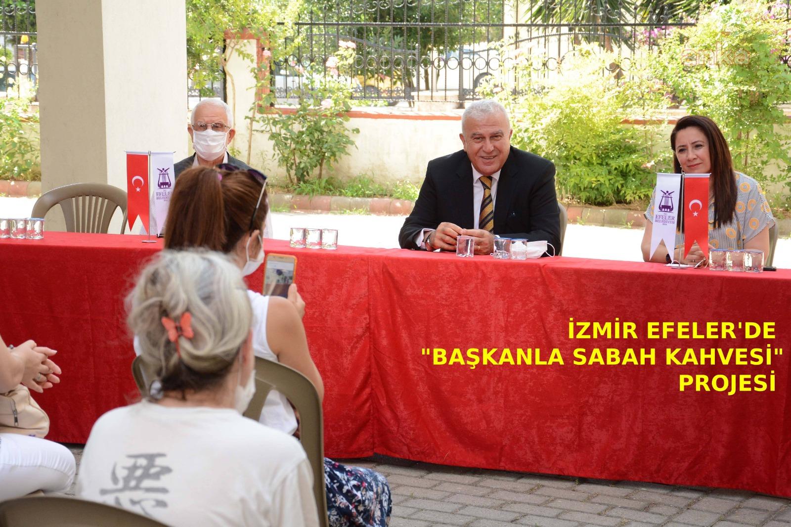 """İzmir Efeler'de """"Başkanla Sabah Kahvesi"""" projesi"""
