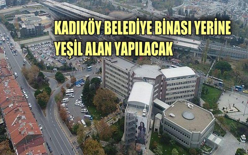 Kadıköy binası yıkılıyor, yerine yeşil alan yapılacak
