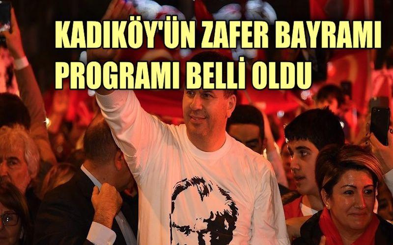 Kadıköy'de 30 Ağustos Zafer Bayramı programı belli oldu