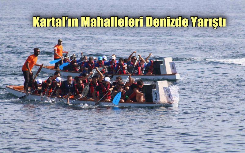 Kartal'ın Mahalleleri Denizde Yarıştı