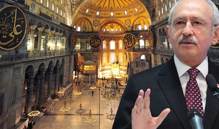 Kılıçdaroğlu: Ayasoyfa'nın ibadethane olmasına itiraz etmeyeceğiz!