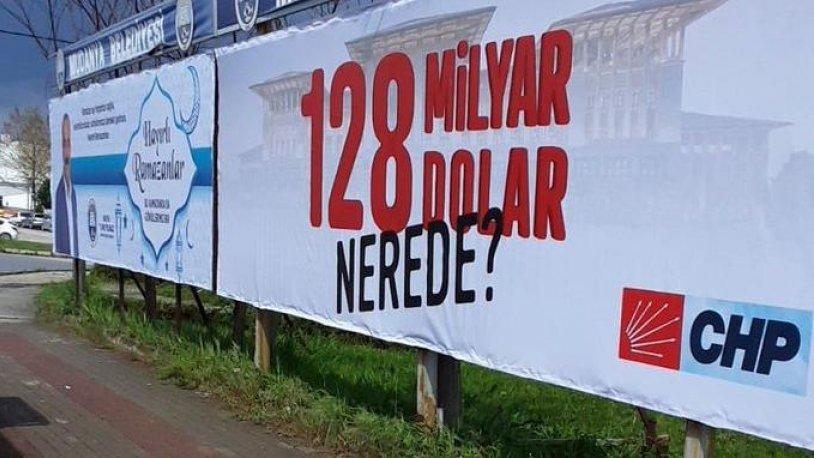 Kılıçdaroğlu'ndan '128 milyar dolar nerede?' afişleriyle ilgili açıklama