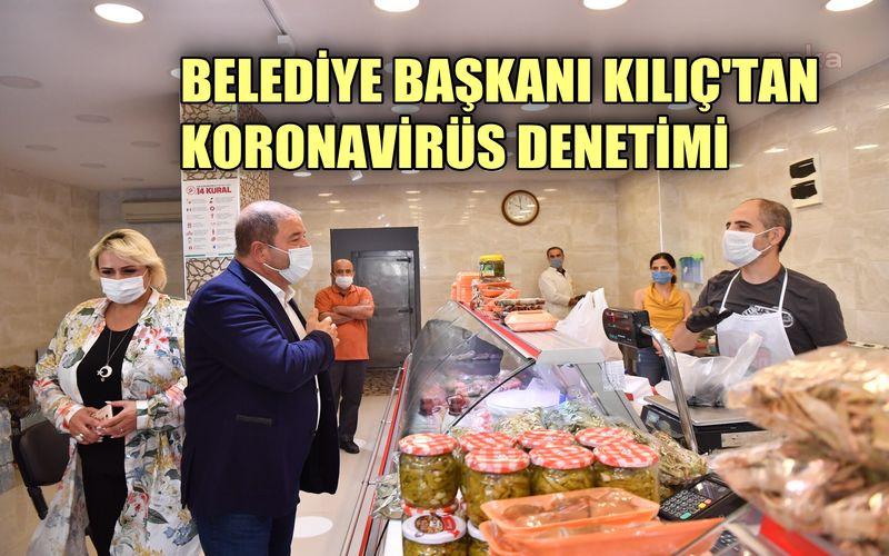 Maltepe Belediye Başkanı Kılıç'tan koronavirüs denetimi