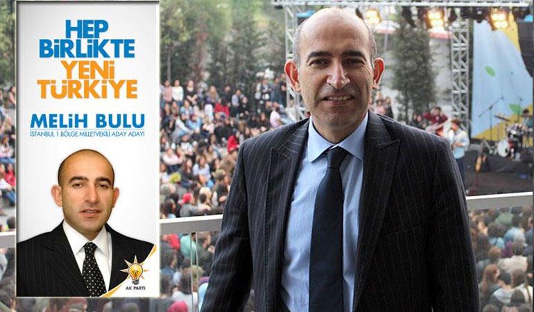Melih Bulu'nun AKP'li referansı kimdi?
