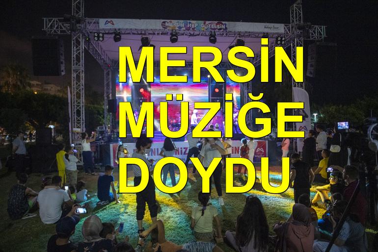 Mersin Büyükşehir ile müziğe doydu