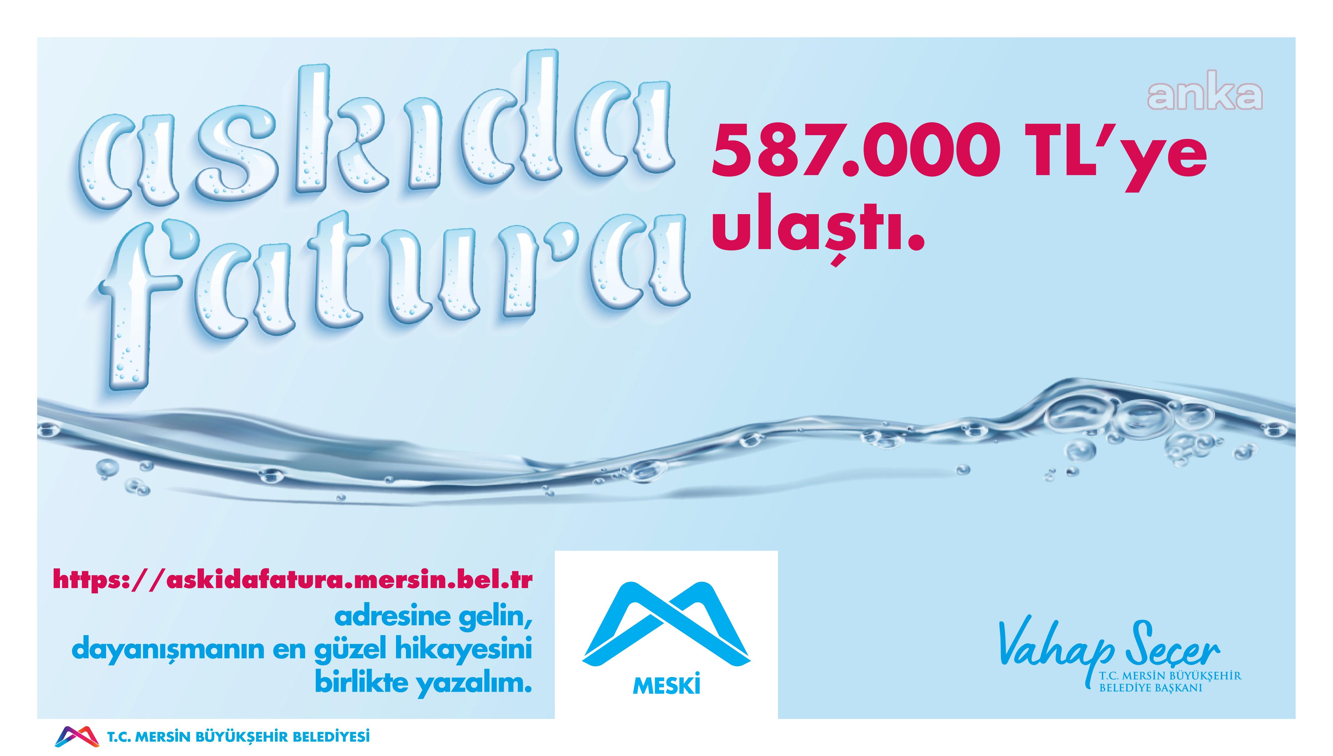 Mersin'de Askıda Fatura kampanyasına bir ayda 582.081 TL