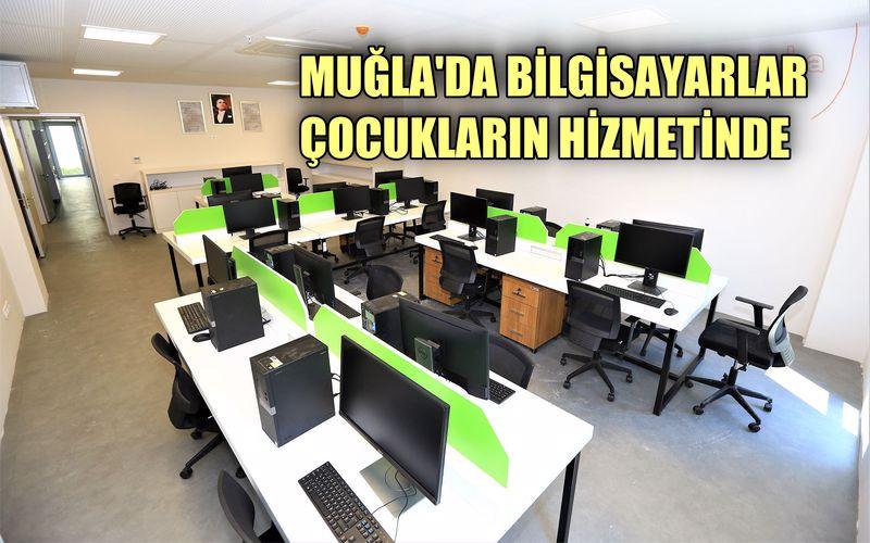 Muğla Büyükşehir'in bilgisayarları çocukların hizmetinde