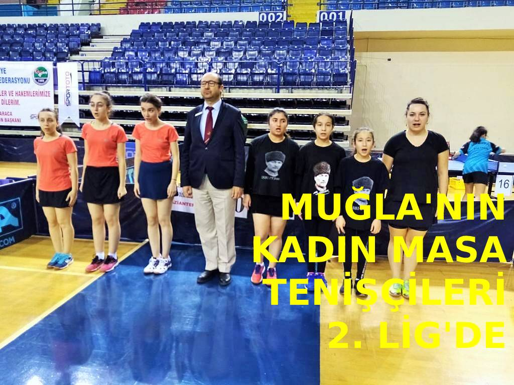 Muğla'nın kadın masa tenisçileri 2. Lig'de