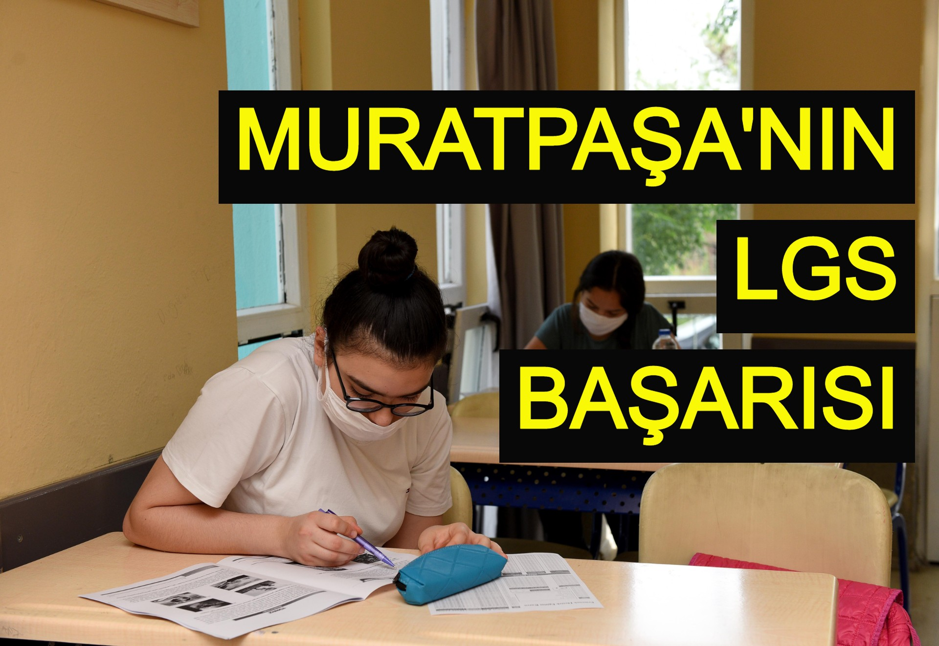 Muratpaşa'nın LGS başarısı