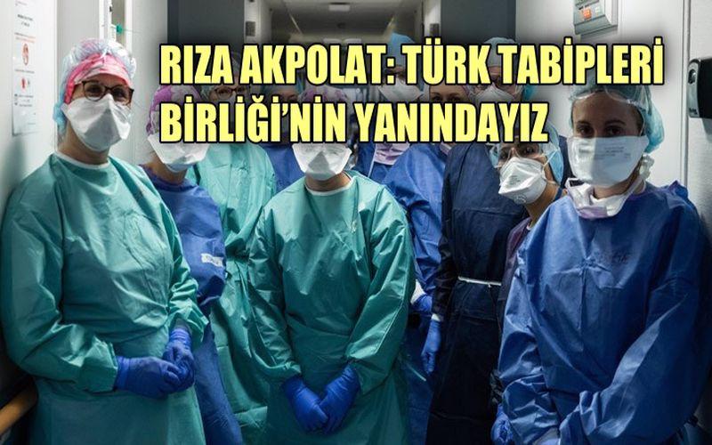Rıza Akpolar: Türk Tabipleri Birliği'nin yanındayız