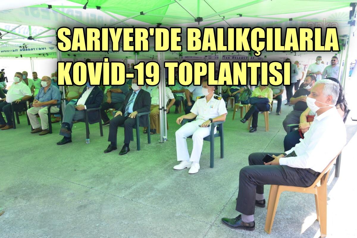 Sarıyer'de balıkçılara Kovid-19 bilgilendirme toplantısı